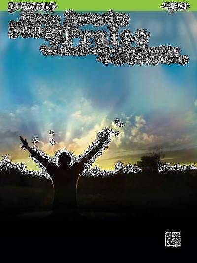 More Favorite Songs of Praise; Solos, Duets, Trios with Optional Piano Accompaniment
