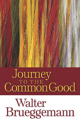 Journey to the Common Good [ePub Ebook]