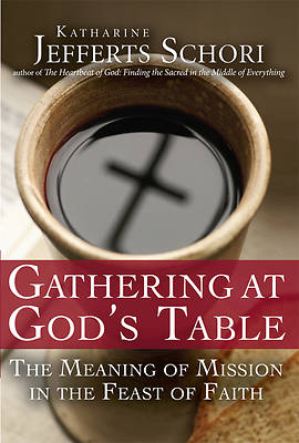 Gathering at Gods Table