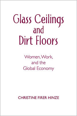 Glass Ceilings and Dirt Floors