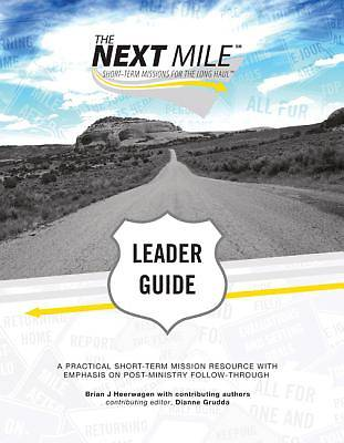 The Next Mile - Leader Guide with CD