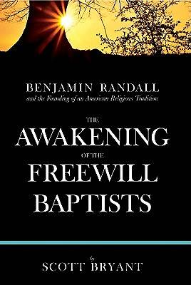 The Awakening of the Freewill Baptists