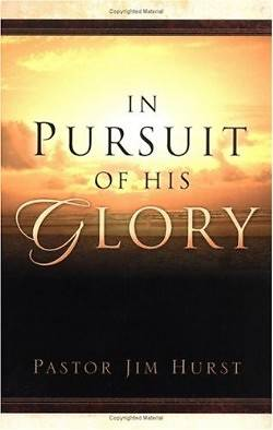 In Pursuit of His Glory
