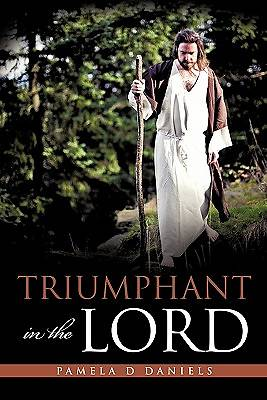 Triumphant in the Lord