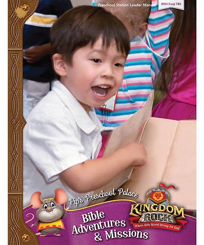 Group VBS 2013 Kingdom Rock Pips Preschool Palace Bible Adventures & Missions Leader Manual