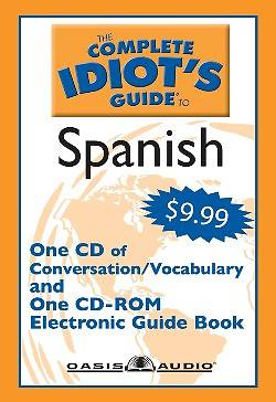 Complete Idiots Guide to Spanish [With CDROM]