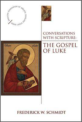 Conversations with Scripture: The Gospel of Luke - eBook [ePub]