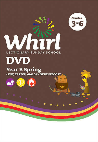 Whirl Lectionary Grades 3-6 DVD Spring Year B