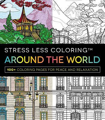 Stress Less Coloring - Around the World