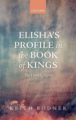 Elishas Profile in the Book of Kings
