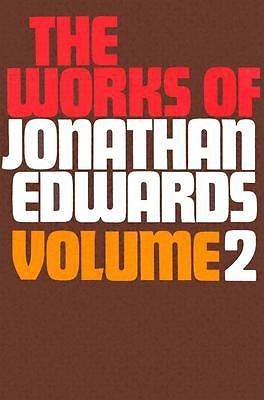 Works of Jonathan Edwards V2