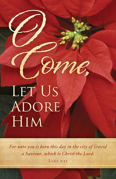 O Come Let Us Adore Him Christmas Bulletin Regular (Package of 100)