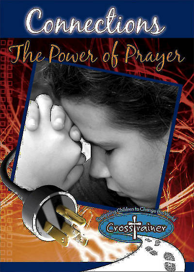 Ginghamsburg CrossTrainer - Connections: The Power of Prayer