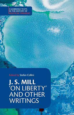 """On Liberty"" and other writings"