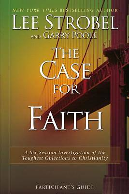 The Case for Faith Participants Guide with DVD