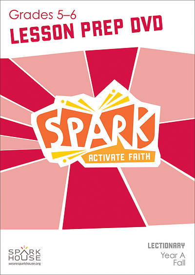 Spark Lectionary Grades 5-6 Preparation DVD Fall Year A