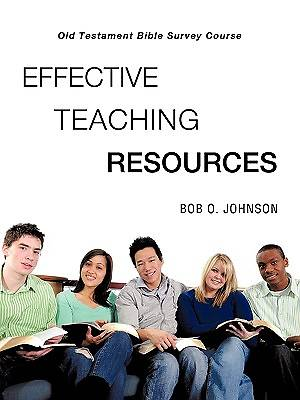 Effective Teaching Resources, Old Testament Bible Survey Course