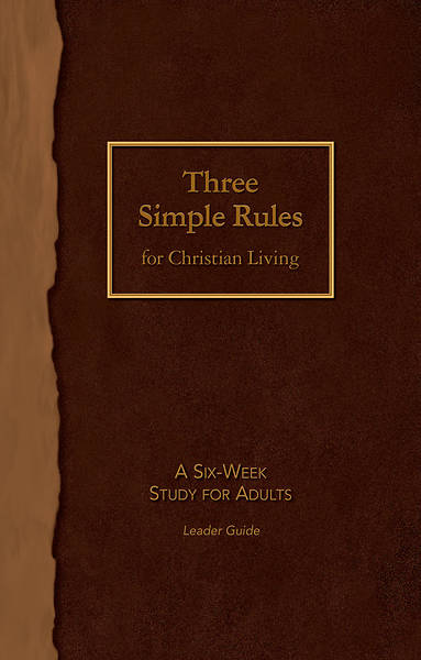 Three Simple Rules for Christian Living Leader Guide - eBook [ePub]