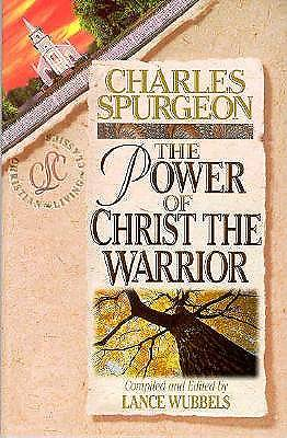 The Power of Christ the Warrior