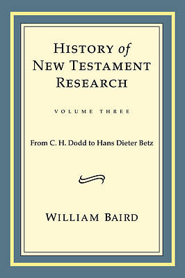 History of New Testament Research, Vol. 3