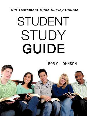 Student Study Guide, Old Testament Bible Survey Course