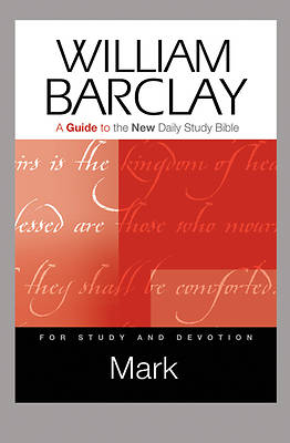 Mark: A Guide to the New Daily Study Bible
