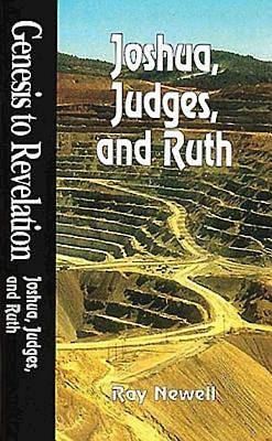 Genesis to Revelation: Joshua, Judges, and Ruth Student Book
