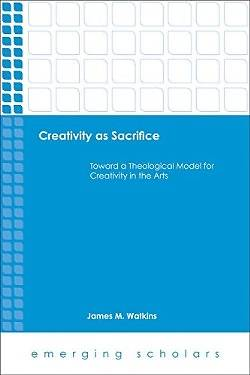 Creativity as Sacrifice