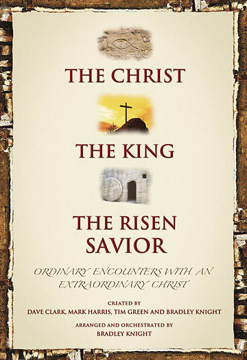 The Christ, The King, The Risen Savior Choral Book