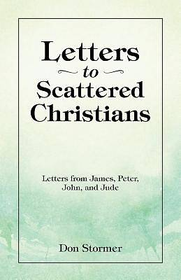 Letters to Scattered Christians