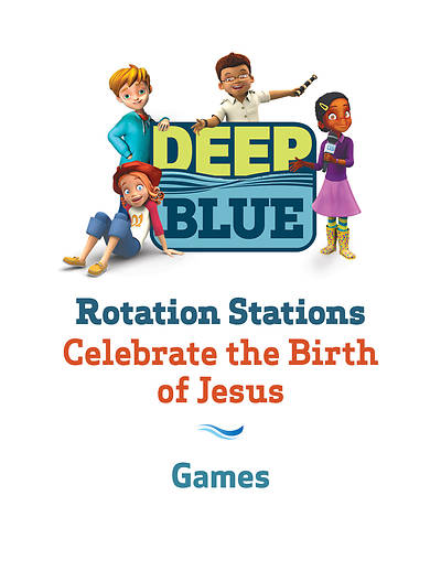 Deep Blue Rotation Station: Celebrate the Birth of Jesus - Games Station Download
