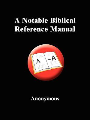 A Notable Biblical Reference Manual
