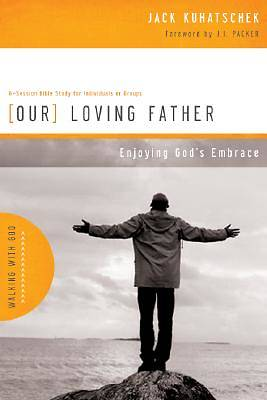 Walking with God Series - Our Loving Father