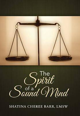 The Spirit of a Sound Mind