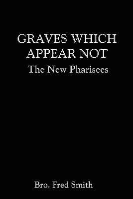 Graves Which Appear Not