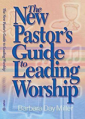 The New Pastors Guide to Leading Worship