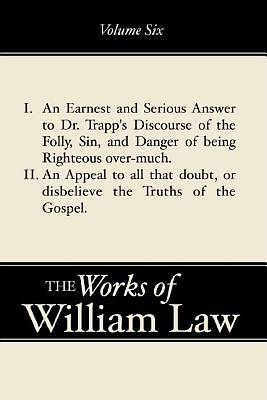 An Earnest and Serious Answer to Dr. Trapps Discourse; An Appe Al to All Who Doubt the Truths of the Gospel