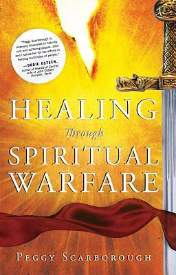 Healing Through Spiritual Warfare [ePub Ebook]