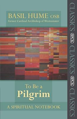 To Be a Pilgrim - A Spiritual Notebook