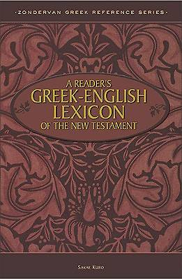 A Readers Greek-English Lexicon of the New Testament