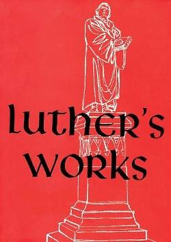 Luthers Works, Volume 20 (Lectures on the Minor Prophets III)