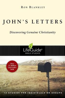 LifeGuide Bible Study - Johns Letters