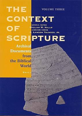 The Context of Scripture, Archival Documents from the Biblical World