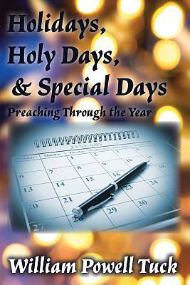 Holidays, Holy Days, & Special Days