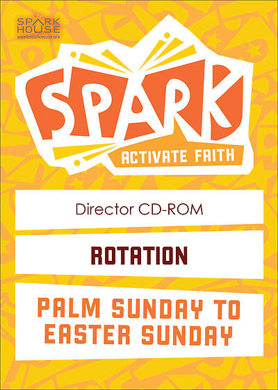 Spark Rotation Palm Sunday To Easter Sunday Director CD