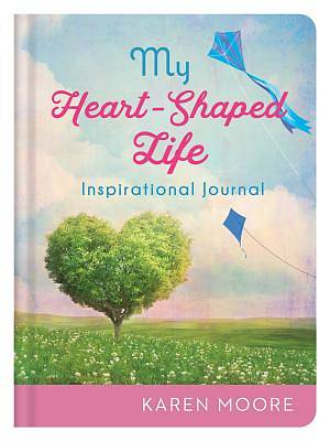 My Heart-Shaped Life Inspirational Journal