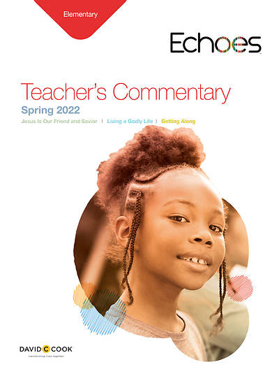 Echoes Elementary Teachers Commentary: Spring