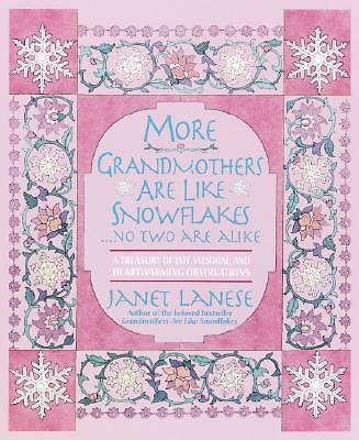 More Grandmothers Are Like Snowflakes...