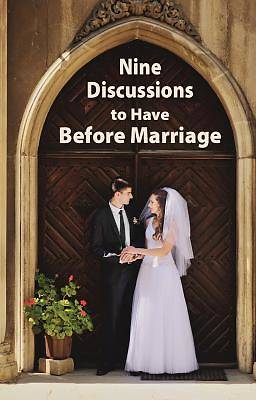 Nine Discussions to Have Before Marriage