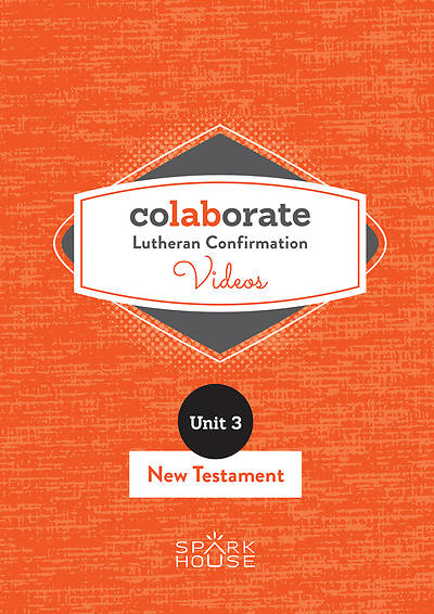 Colaborate: Lutheran Confirmation DVD: New Testament